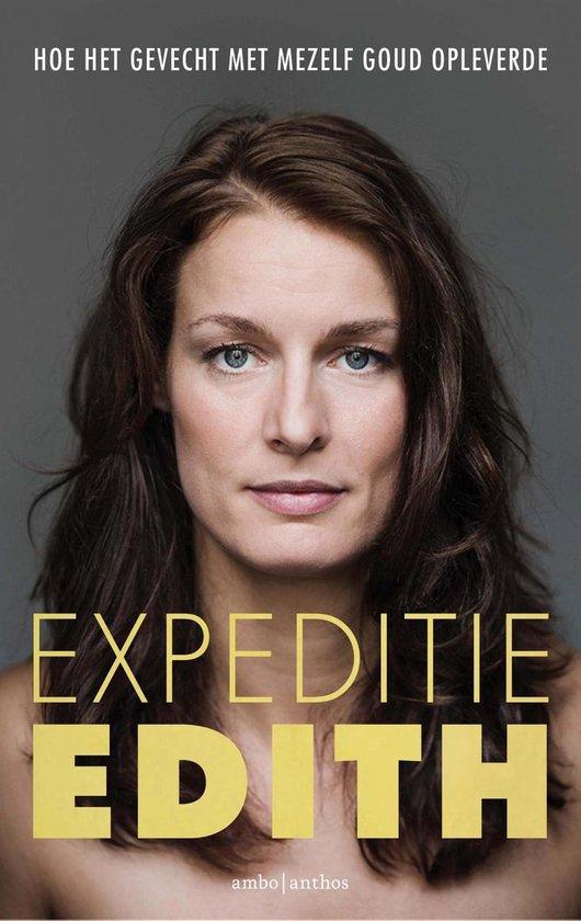 Boek cover Expeditie Edith van Edith Bosch (Paperback)