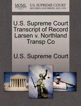 U.S. Supreme Court Transcript of Record Larsen V. Northland Transp Co