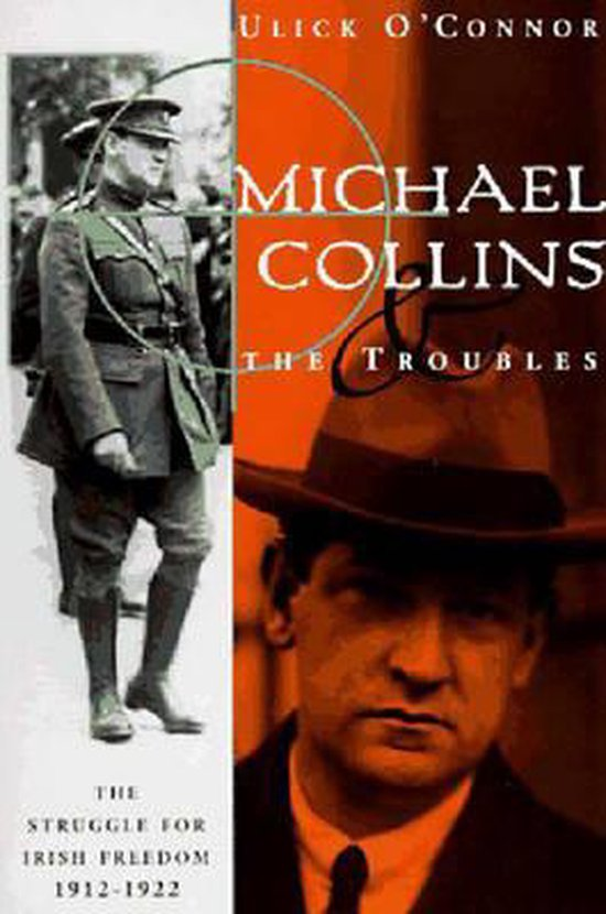 Michael Collins & the Troubles - the Struggle for Irish Freedom 1912-1922 (Paper Only)