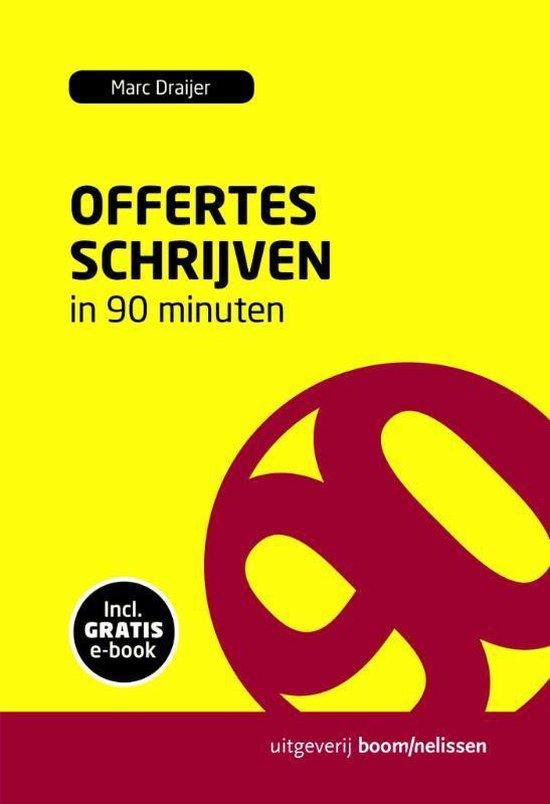 90 Minuten-reeks - Offertes schrijven in 90 minuten - Marc Draijer |