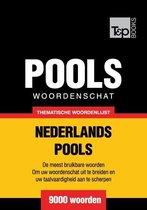 Thematische woordenschat Nederlands-Pools - 9000 woorden