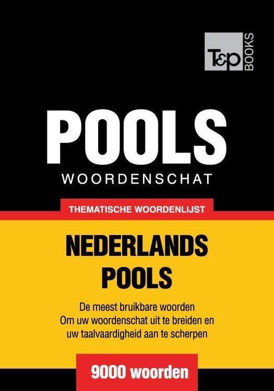 Thematische woordenschat Nederlands-Pools - 9000 woorden - Andrey Taranov |