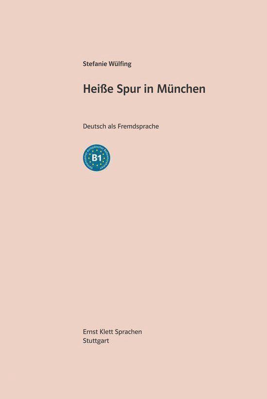 Tatort DaF - Heiße Spur in München (B1) Buch + Access Online Hörtext