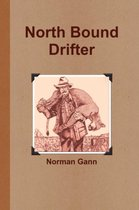 North Bound Drifter