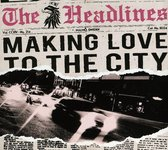Making Love To The City