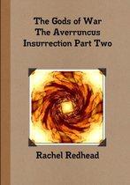 The Gods of War - the Averruncus Insurrection Pt.2