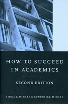How to Succeed in Academics, 2nd edition