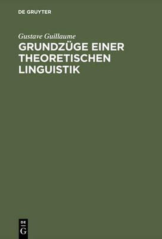 Grundzuge Einer Theoretischen Linguistik