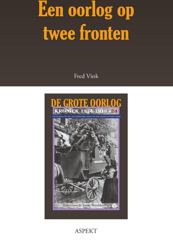 E-artikelen - Een oorlog op twee fronten - Fred Vink |