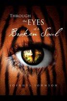 Through the Eyes of a Broken Soul