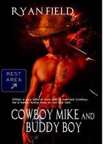Cowboy Mike and Buddy Boy