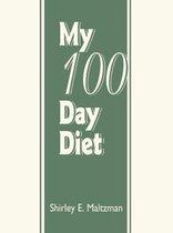 My 100 Day Diet
