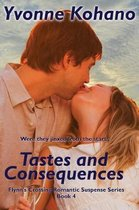 Tastes and Consequences