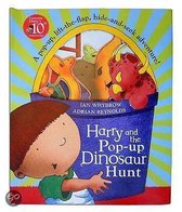 Harry And The Pop-Up Dinosaur Hunt: A Pop-Up, Lift-The-Flap, Hide-And-Seek Adventure!. Ian Whybrow, Adrian Reynolds