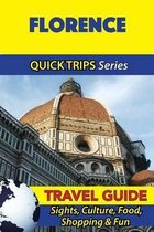 Florence Travel Guide (Quick Trips Series)