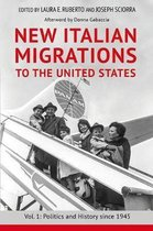 New Italian Migrations to the United States: Vol. 1