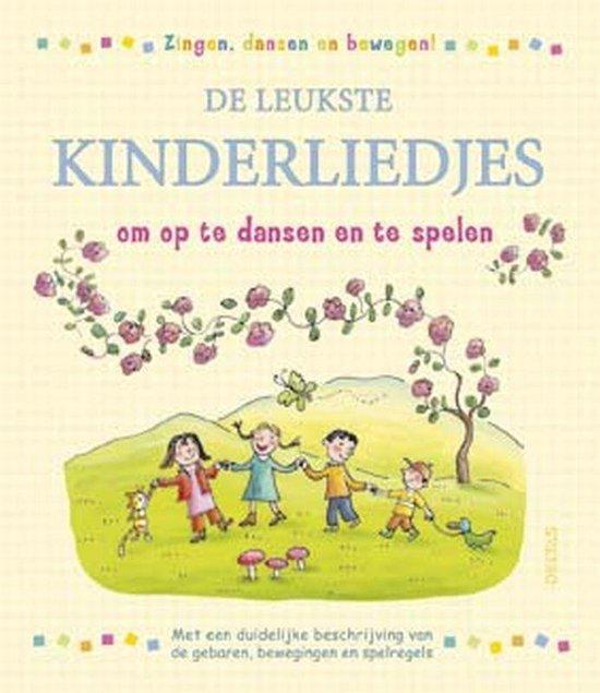 De Leukste Kinderliedjes Om Op Te Dansen En Te Spelen - Onbekend  