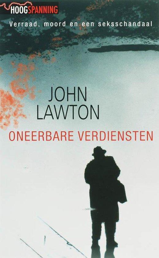 Oneerbare Verdiensten - John Lawton |