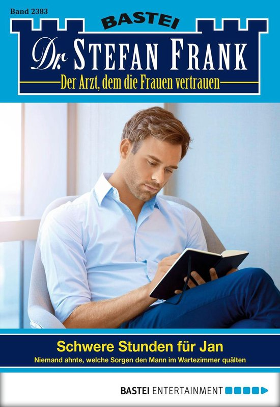 Dr. Stefan Frank - Folge 2383