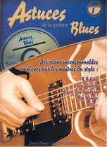 Astuces De La Guitare Blues Vol 1