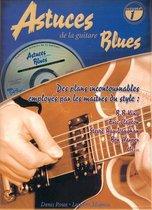 Astuces De La Guitare Blues Vol 1