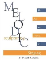 Melodic Sculpturing
