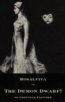 Rosalviva, or, The Demon Dwarf!