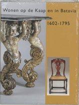 Wonen op de kaap en in Batavia 1602-1795