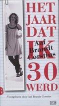 Het jaar dat ik 30 werd - 4cd -luisterboek