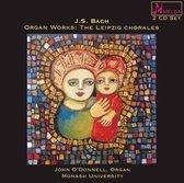J.S. Bach: Organ Works: The Leipzig Chorales