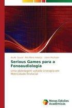 Serious Games para a Fonoaudiologia