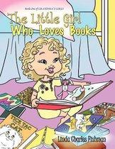 The Little Girl Who Loves Books