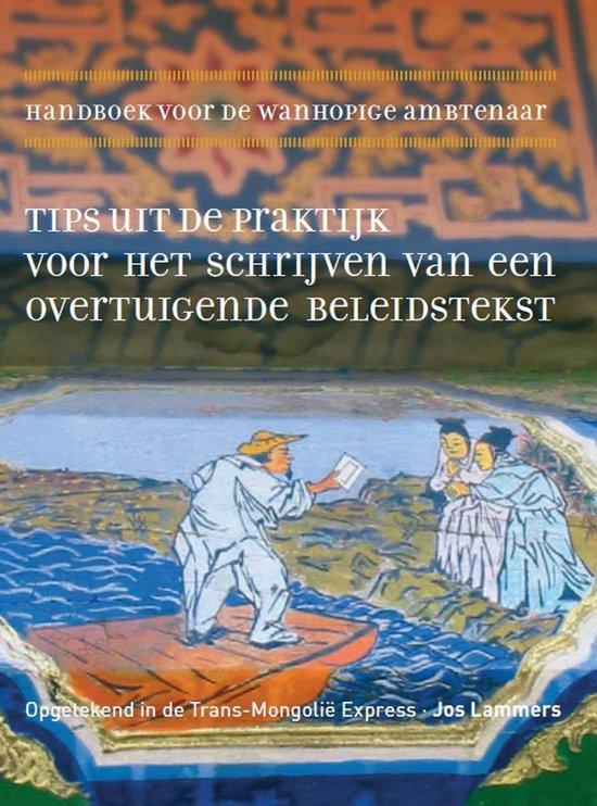 Handboek voor de wanhopige ambtenaar - Jos Lammers |