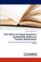 The Effect of Head Teacher's Leadership Styles on Teacher Motivation