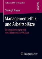 Managementethik Und Arbeitsplatze