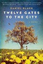 Twelve Gates to the City