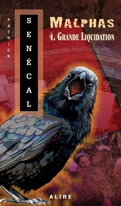 Boek cover Grande Liquidation van Patrick Senécal
