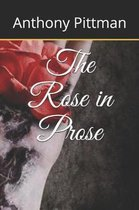 The Rose in Prose