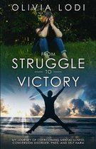 From Struggle to Victory