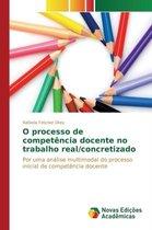 O processo de competencia docente no trabalho real/concretizado