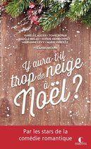 Boek cover Y aura-t-il trop de neige à Noël ? van Marie Vareille