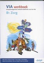 VIA - B1 Zorg - Werkboek