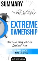 Jocko Willink and Leif Babin's Extreme Ownership: How U.S. Navy SEALs Lead and Win | Summary