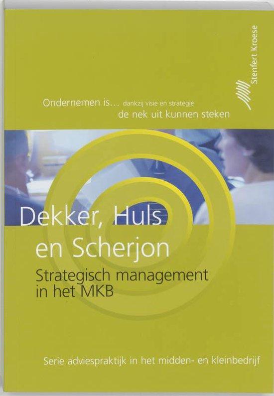 Boek cover Strategisch management in het MKB van H.J. Dekker (Paperback)