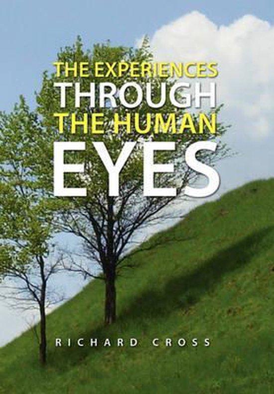 The Experiences Through the Human Eyes
