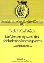Das Verordnungswerk Des Reichsdemobilmachungsamtes
