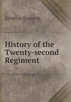 History of the Twenty-Second Regiment