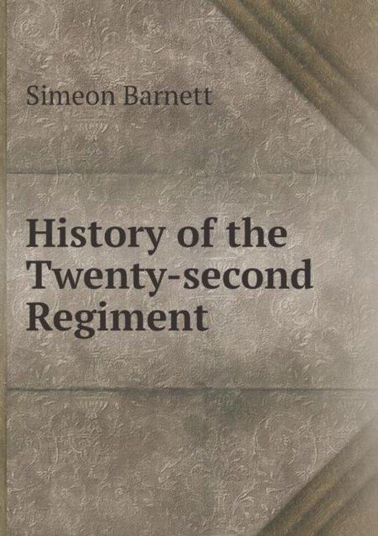 History of the Twenty-Second Regiment