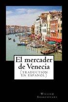 El Mercader de Venecia (Traduction En Espanol)