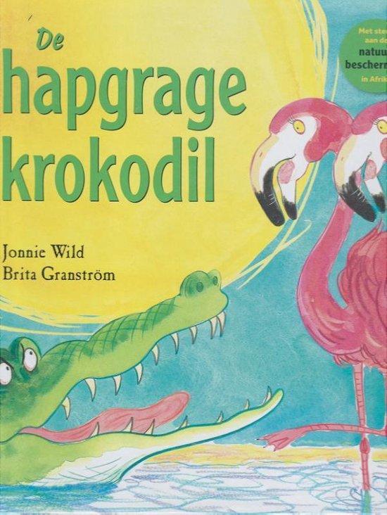 De hapgrage krokodil - Jonnie Wild  